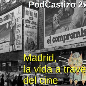 PodCastizo nº20: Madrid, esos cines de la Gran Vía…
