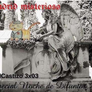 PodCastizo nº31: Madrid misterioso. Especial Noche de Difuntos 2016.