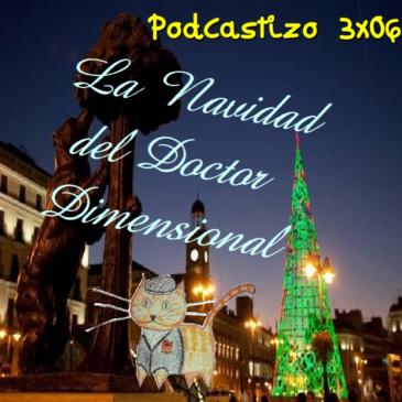 PodCastizo nº34: La Navidad en Madrid, vista por el Dr. Dimensional.