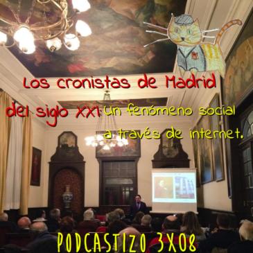 PodCastizo nº36: Conferencia en el Ateneo de Madrid: 'Los Cronistas de Madrid del siglo XXI'.