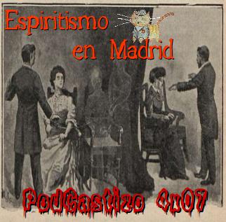 PodCastizo nº48: El espiritismo en Madrid.