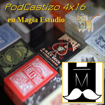 PodCastizo nº57: En Magia Estudio, la tienda de magia más antigua de Madrid.