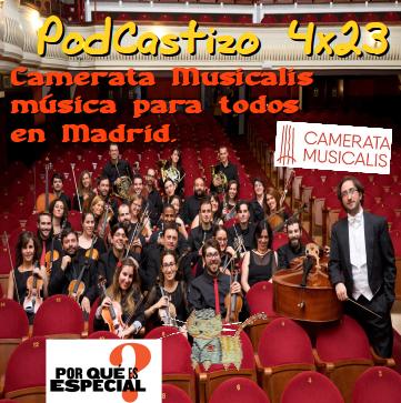 PodCastizo n.º 64: Camerata Musicalis. Música para todos en Madrid.