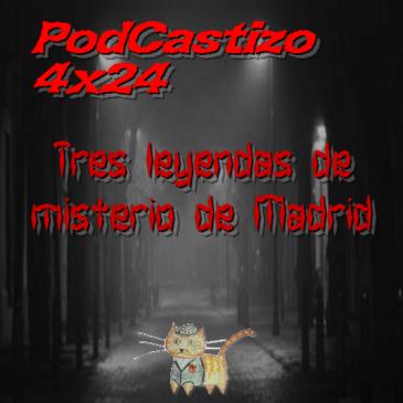 PodCastizo nº. 65: Tres leyendas madrileñas de misterio.